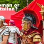 Roman or Italian?